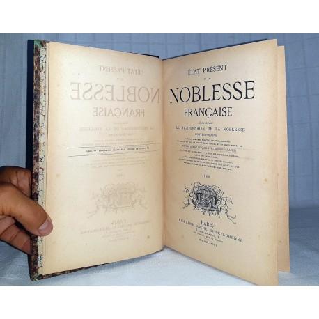 État présent de la Noblesse française 1868 Bachelin-Deflorenne