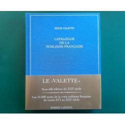 Régis VALETTE  Catalogue de la Noblesse Française au XXIème siècle