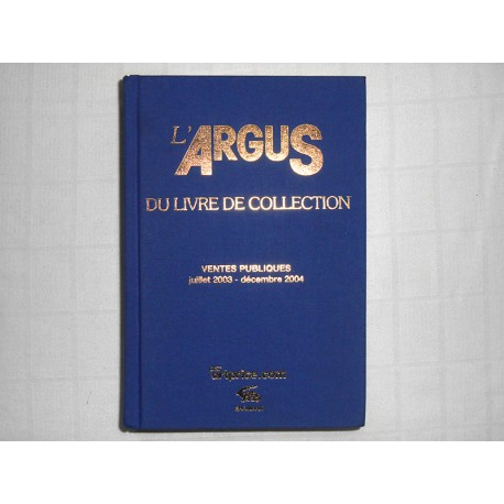 L'Argus du Livre de Collection * 2005 *