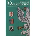 Héraldique, dictionnaire. L'Art du Blason de A à Z