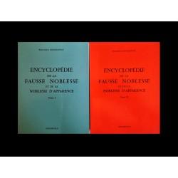 Dioudonnat Encyclopédie de la fausse noblesse (2 tomes)