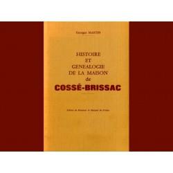 Histoire et Généalogie de la Maison de Cossé-Brissac  (G. Martin)