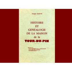 Histoire et Généalogie de la Maison de la Tour du Pin  (G. Martin)