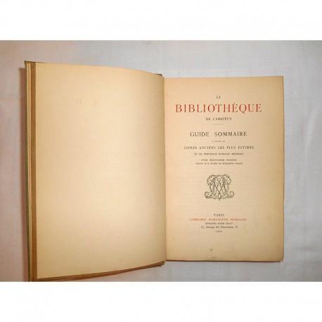 La Bibliothèque de l'Amateur * Edouard Rahir *