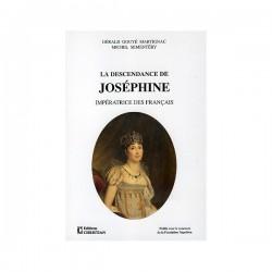La descendance de Joséphine - G. Gouyé Martignac et M. Sémentery