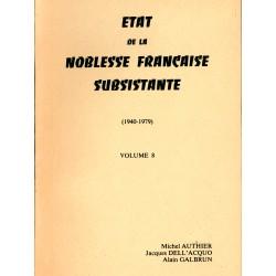 Etat présent de la Noblesse Française Subsistante  Volume 6