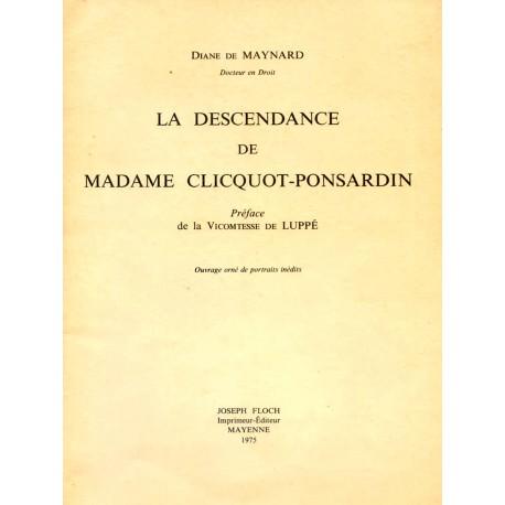 La descendance de Madame Clicquot-Ponsardin  Diane de Maynard