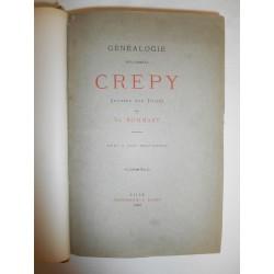 Généalogie de la Famille CREPY dressée sur titres Théodore BOMMART 1883