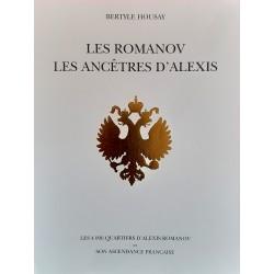 Les ROMANOV Les ancêtres d'ALEXIS - Bertyle Housay